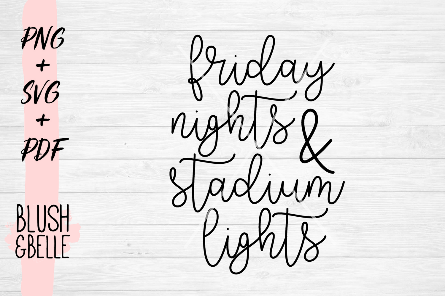 Friday Nights & Stadium Lights - PNG, SVG, PDF example image 2