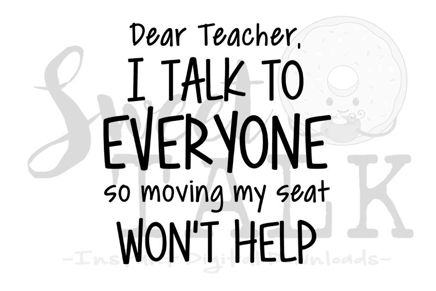 Dear teacher, I talk to everyone svg example image 1