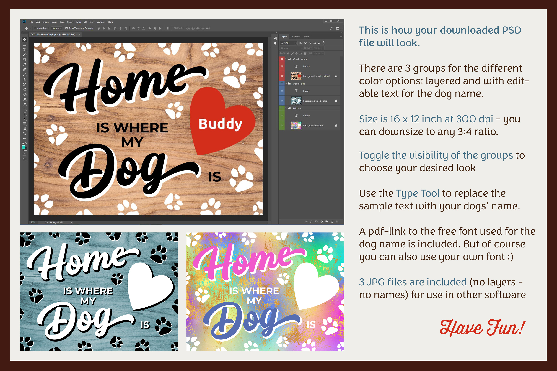 HOME WHERE MY DOG IS Printable Editable Photoshop TEMPLATE example image 3
