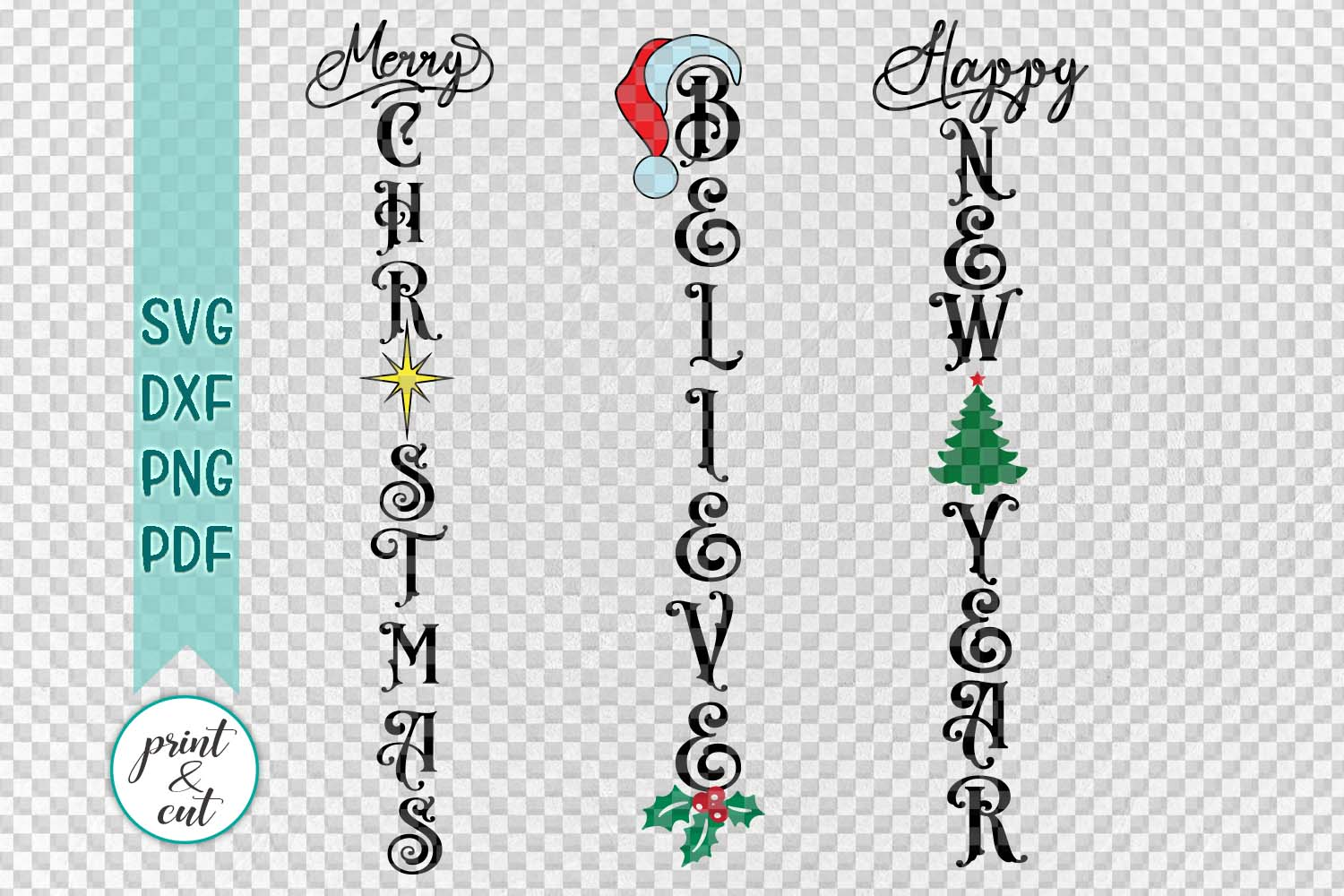 Merry Christmas Happy New Year Believe bundle vertical sign example image 2