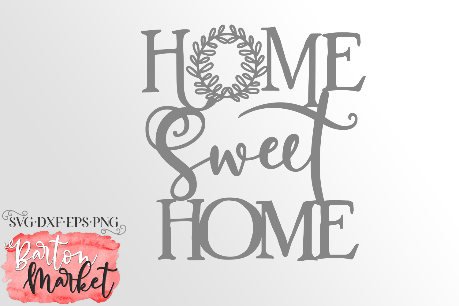 Home Sweet Home SVG DXF EPS PNG example image 4