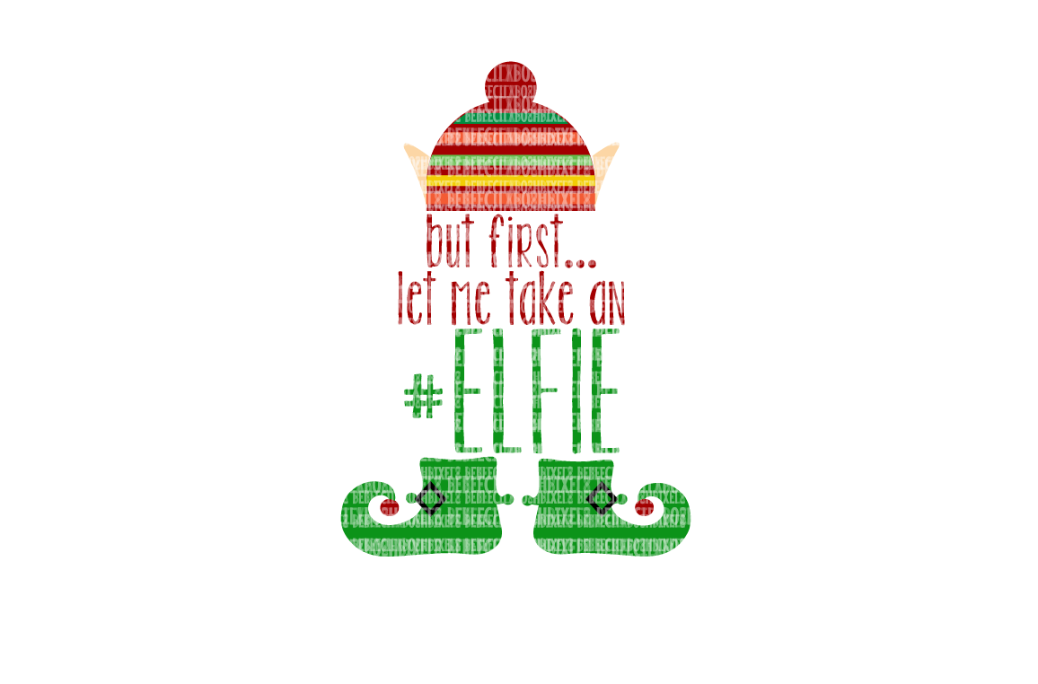 Take an Elfie Christmas SVG File, SVG Files for Cameo and Cricut Design Space Iron on Decal Printable Transfer DXF Commercial Use example image 1