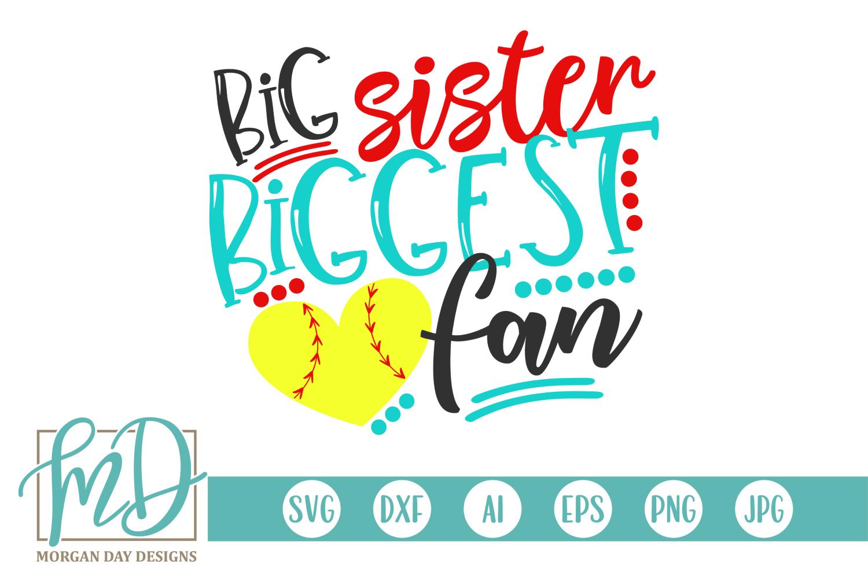 Soccer Sister - Big Sister Biggest Fan SVG example image 1