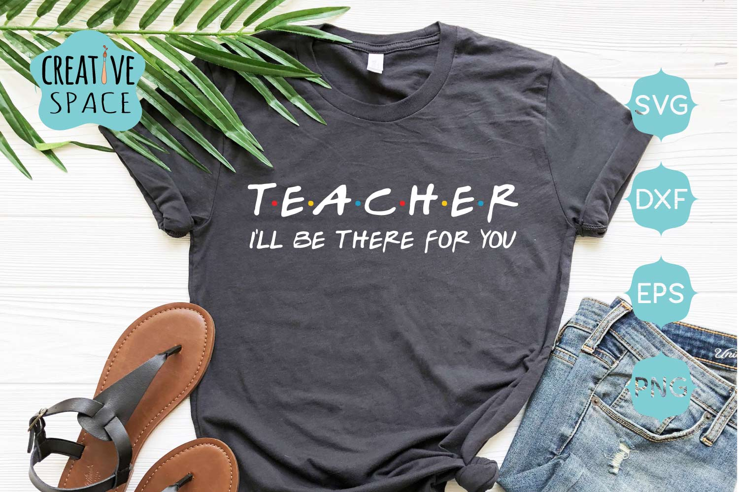 Teacher I will be there for you SVG ,Teacher svg example image 1
