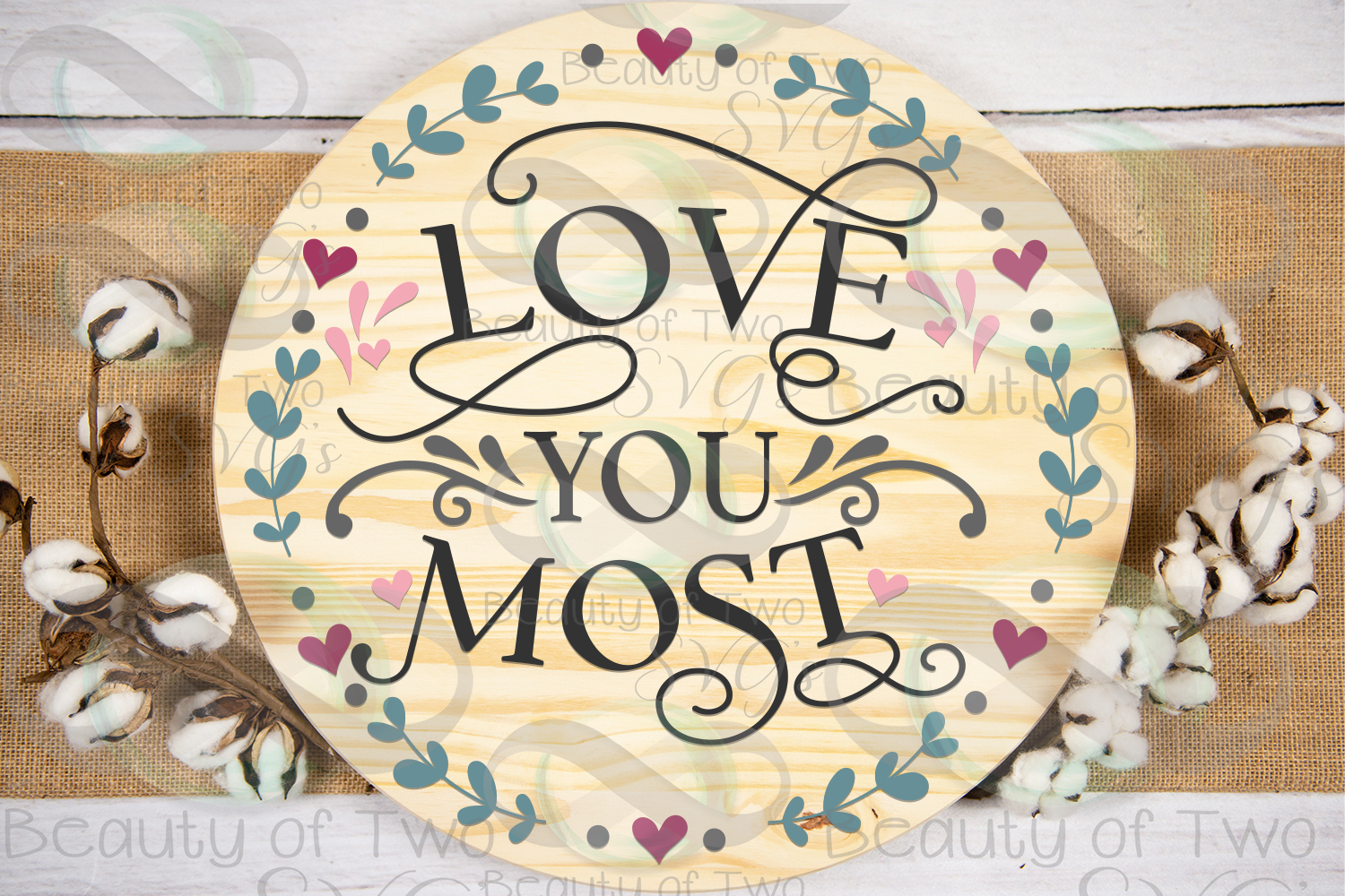 Farmhouse Valentines Love you most wreath svg, love svg example image 1