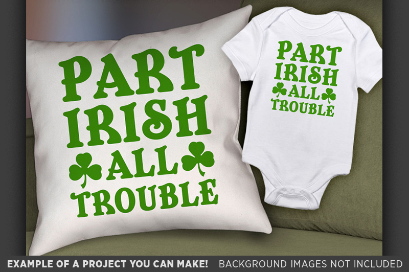 Part Irish All Trouble SVG - Kids St. Patricks Day - 1076 example image 3