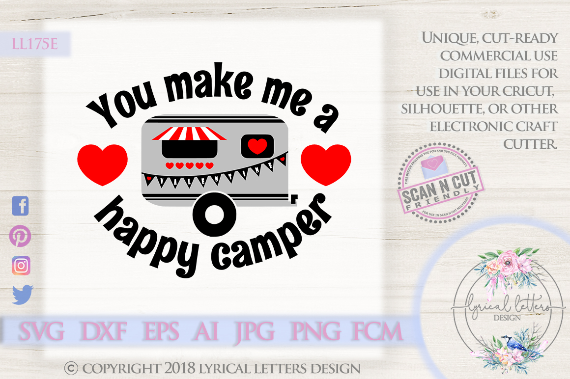 You Make Me a Happy Camper Valentine's Day SVG DXF LL175D example image 1
