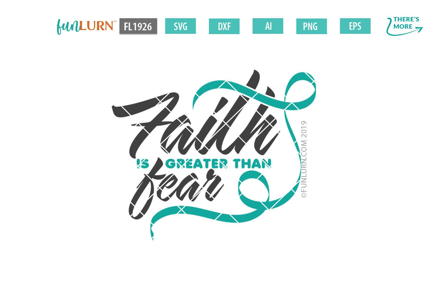Faith is Greater Than Fear Teal Ribbon SVG Cut File example image 1