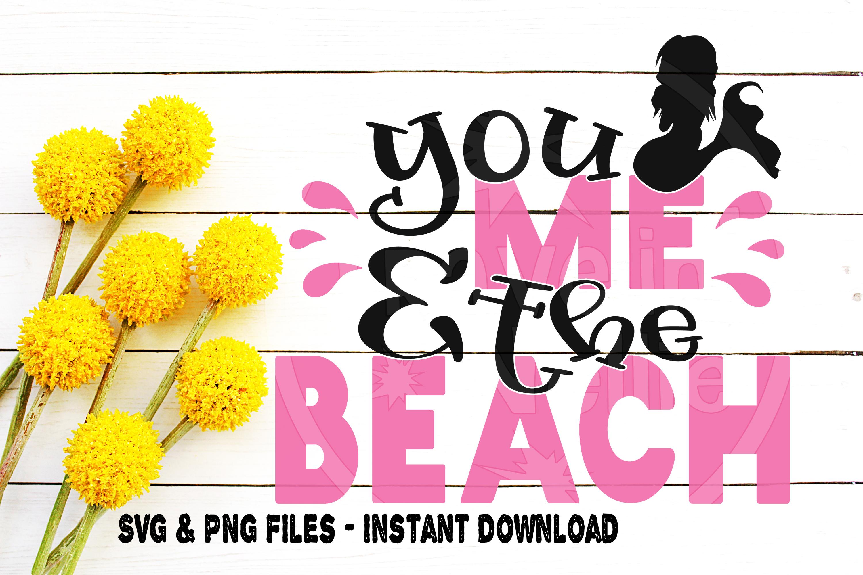 You Me & The Beach svg Mermaid svg Beach svg Sea svg example image 1