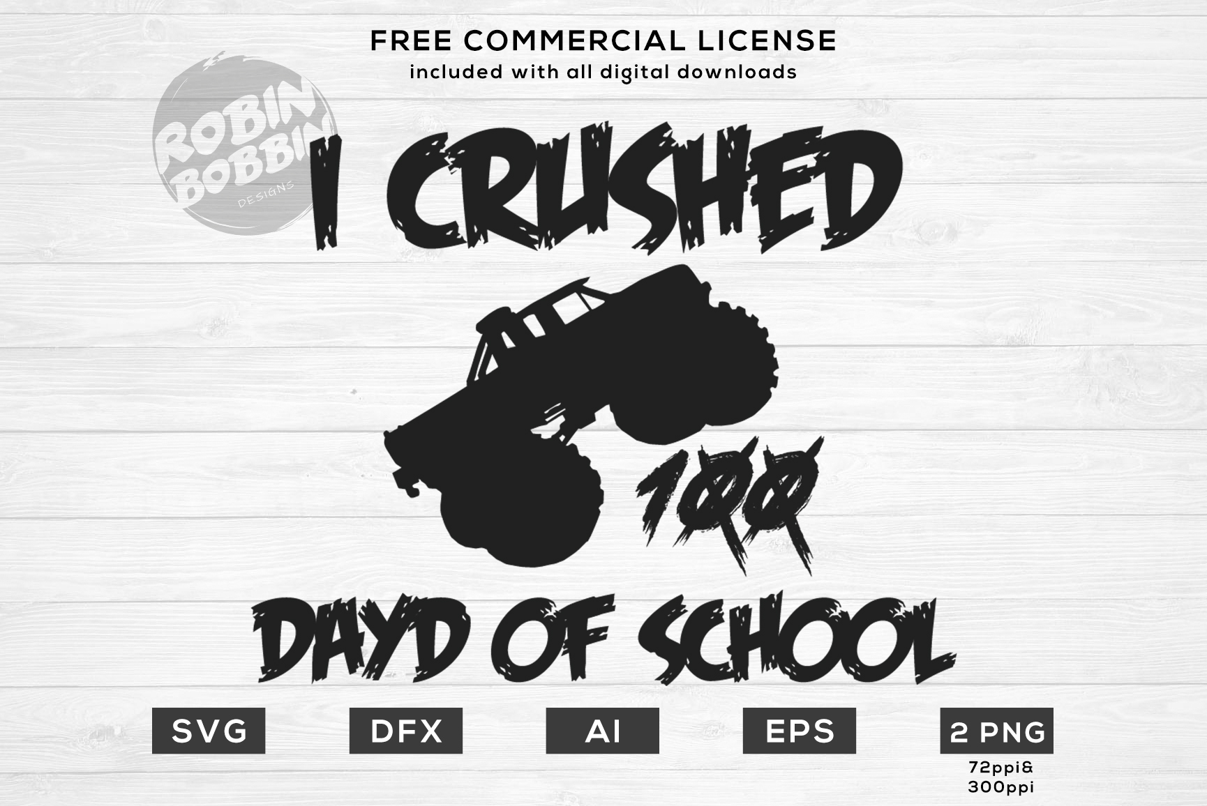 I Crushed 100 Days of School Design for T-Shirt, Hoodies example image 1