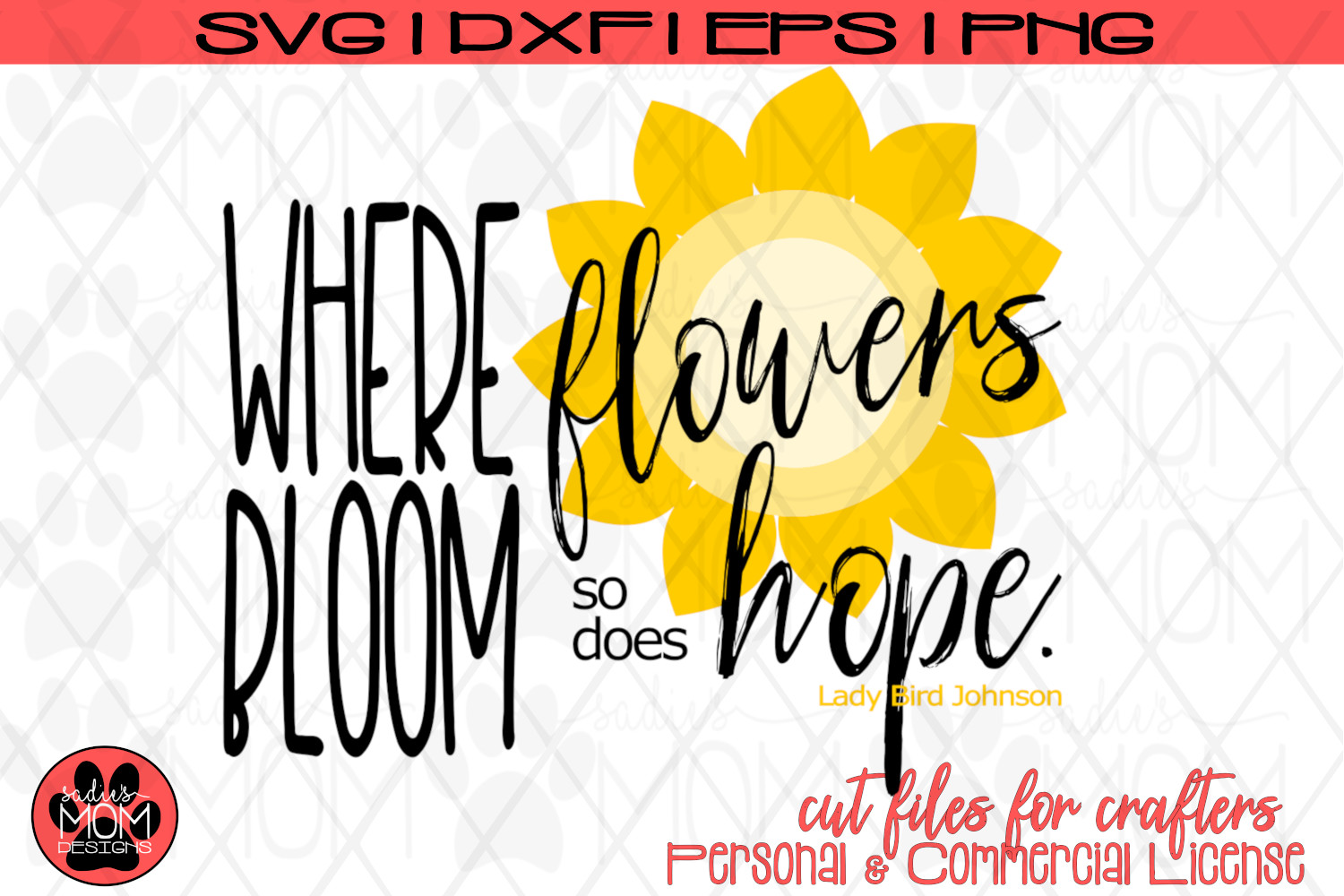 Where Flowers Bloom So Does Hope SVG | Spring Cut File example image 2