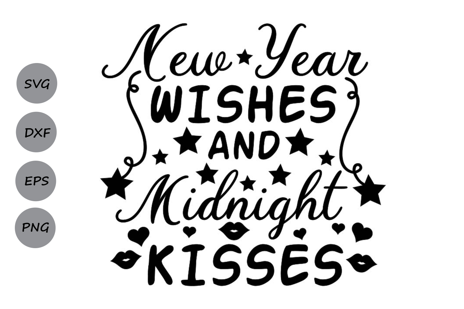 new year wishes and midnight kisses svg, new years svg. example image 2