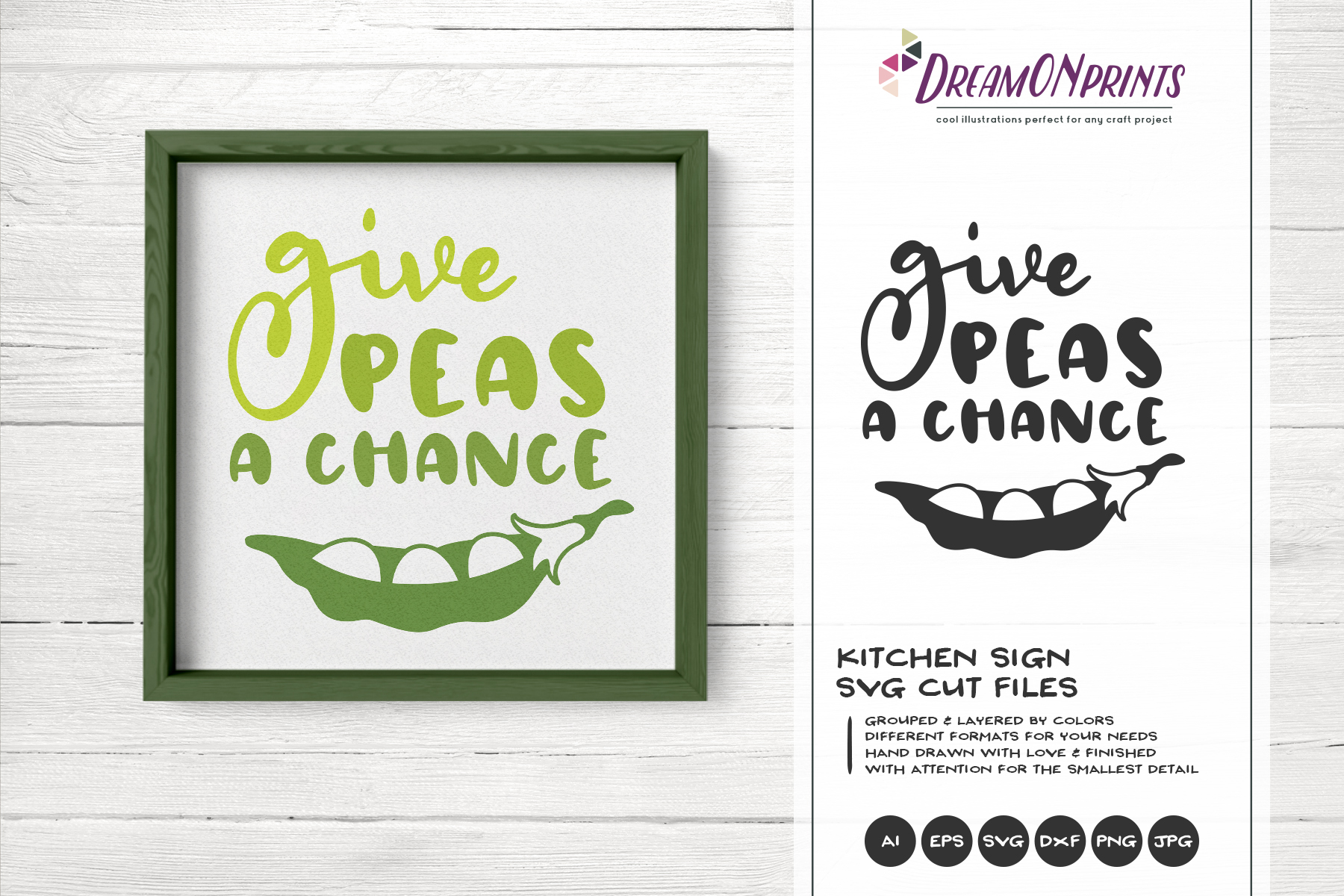 Give Peas a Chance | Food Pun SVG | Funny Kitchen Sign SVG example image 1