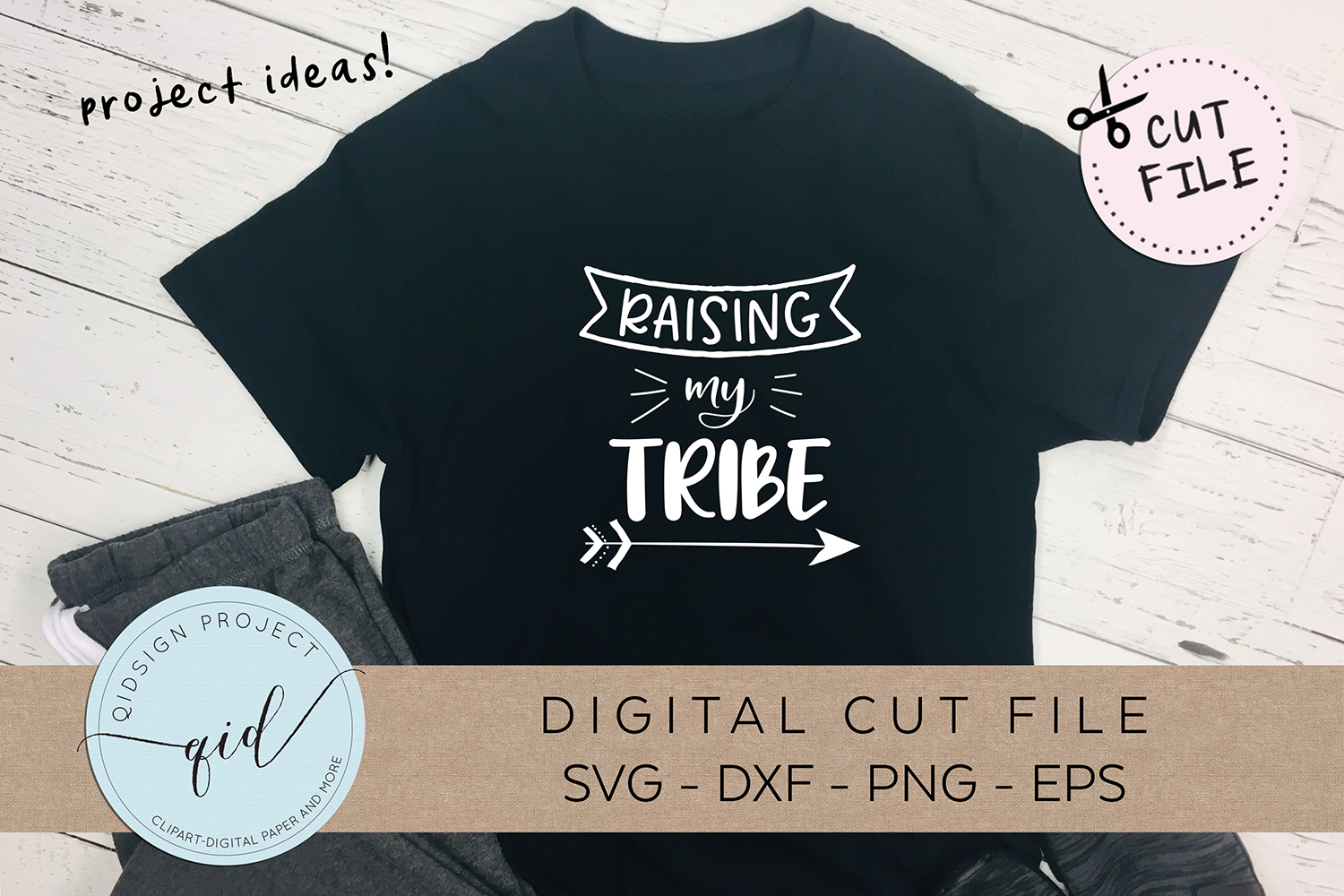 Raising My Tribe SVG DXF PNG EPS example image 1