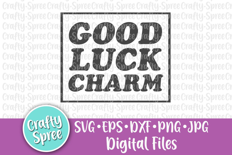Good Luck Charm St Patricks SVG DXF Design File Sublimation example image 2
