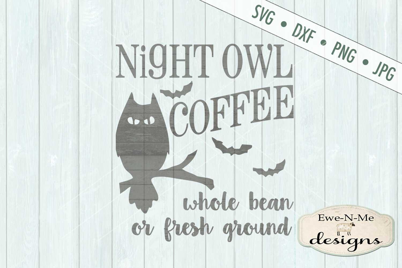 Night Owl Coffee SVG DXF Files example image 2