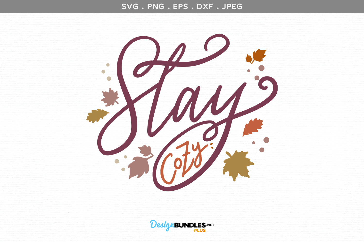 Stay Cozy - svg, printable example image 2