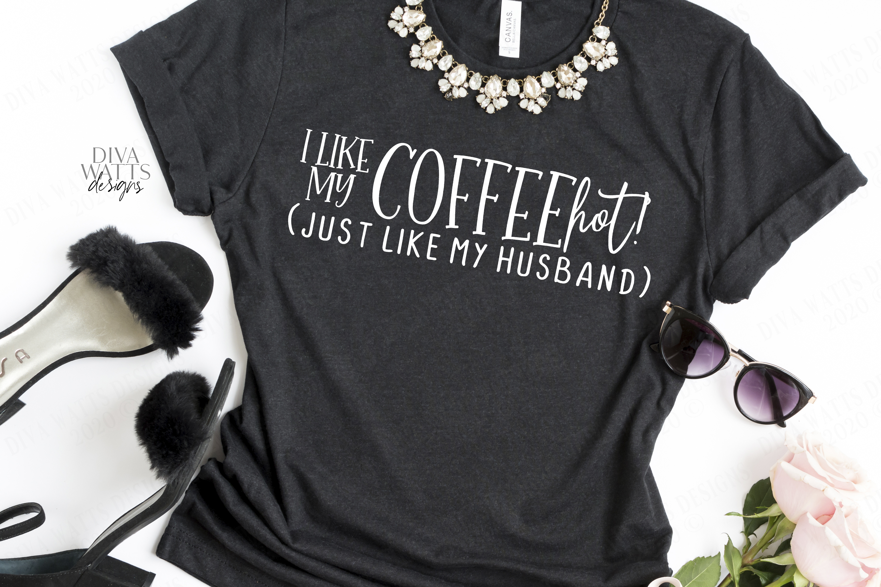 I Like My Coffee HOT! Like My Husband - Coffee Bar Humor SVG example image 2