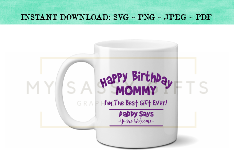 Happy Birthday Mommy Or Mom Funny SVG Design Example Image 2