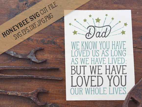 Dad We Have Loved You cut file example image 1
