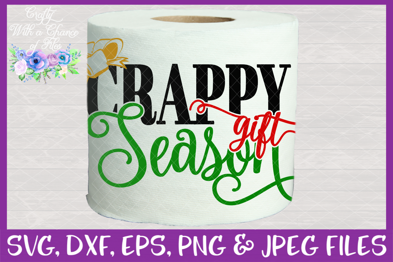 Crappy Gift Season SVG - Christmas Toilet Paper Design example image 2