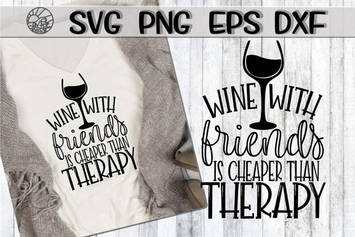 Wine With Friends - Bundle - 10 Designs - SVG PNG EPS DXF example image 7