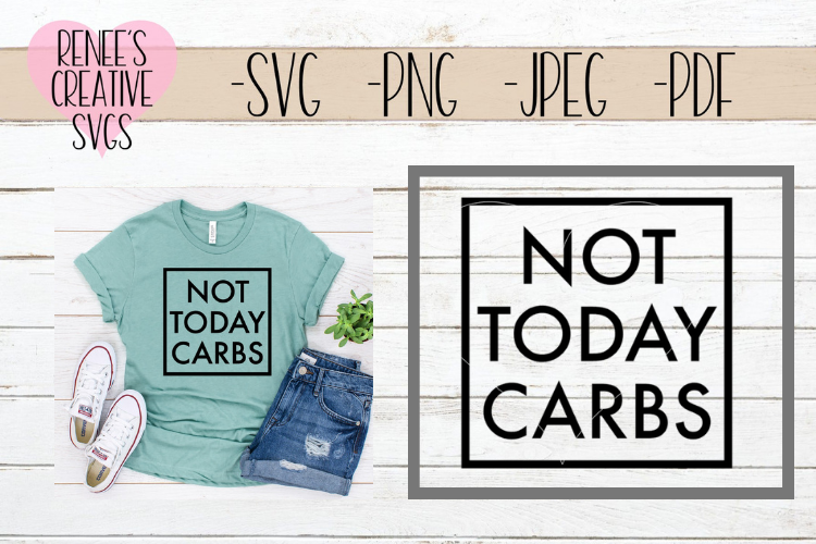 Not today carbs | Diet SVG | SVG Cutting File example image 1