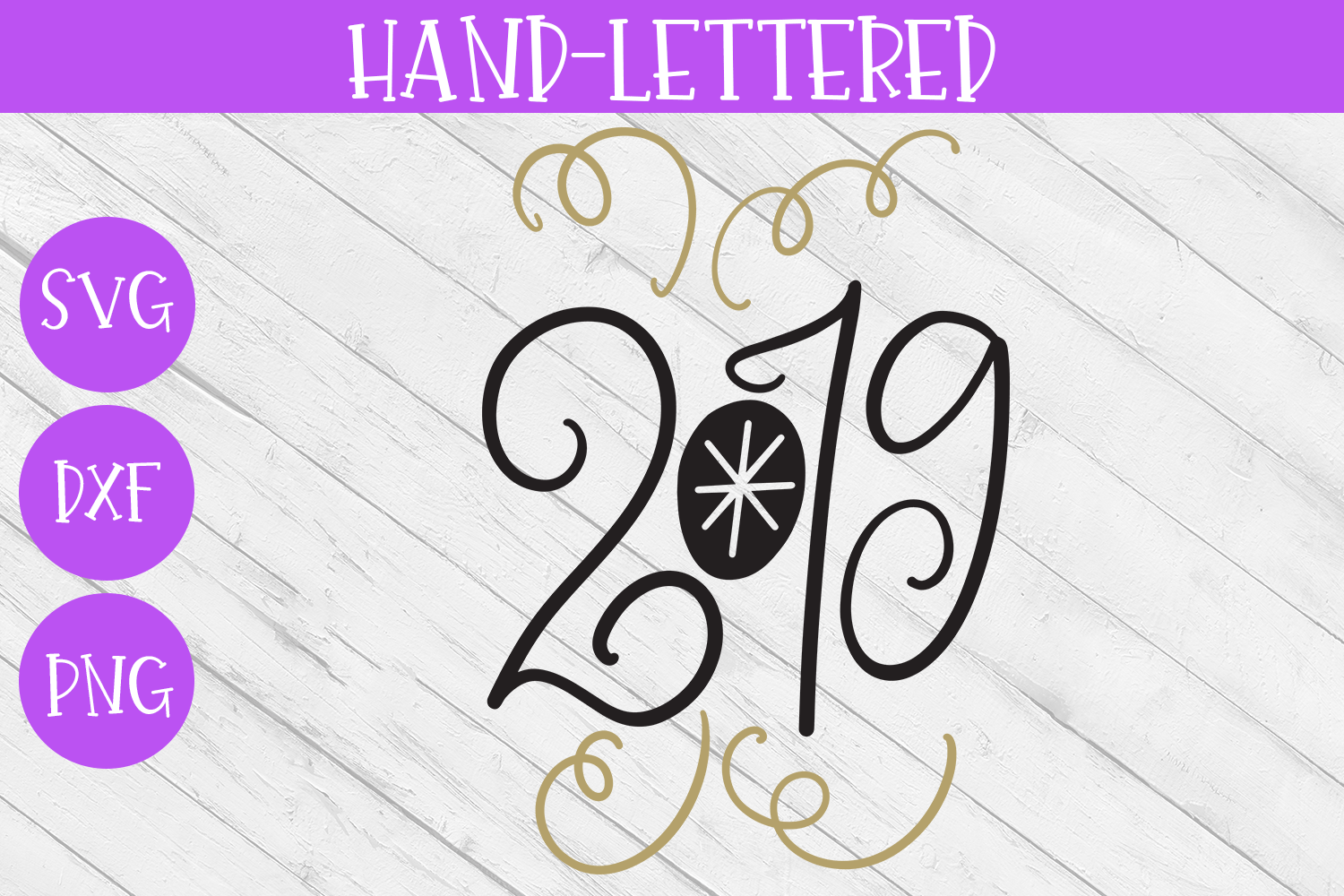 New Year SVG - 2019 Hand-Lettered Cut File example image 2