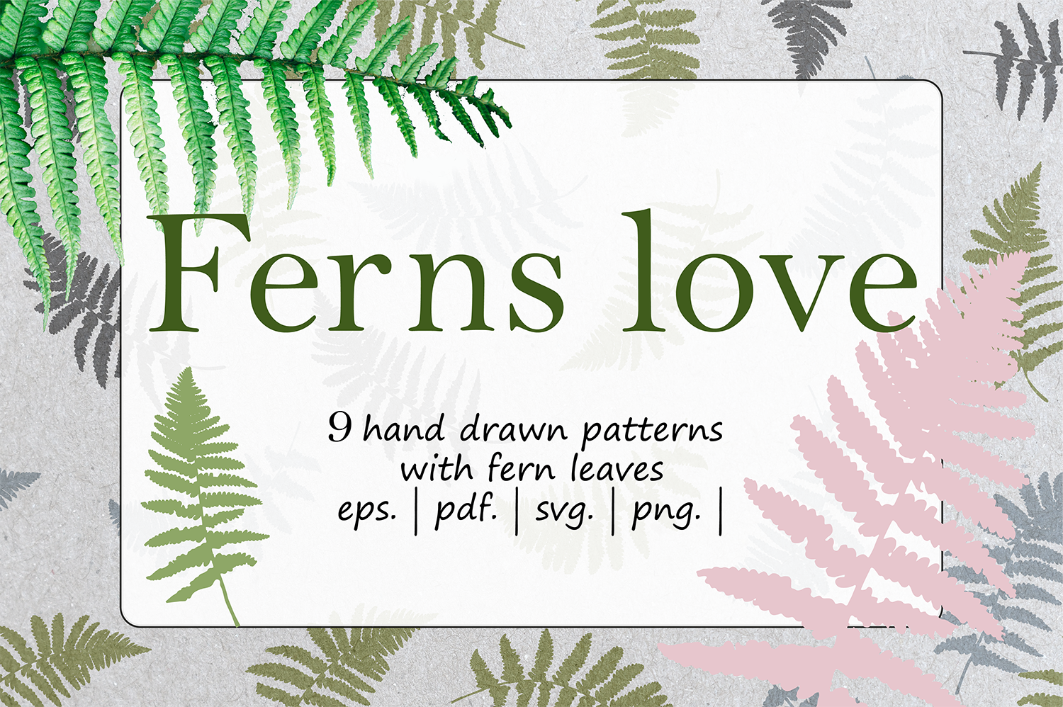 Ferns Love collection example image 1