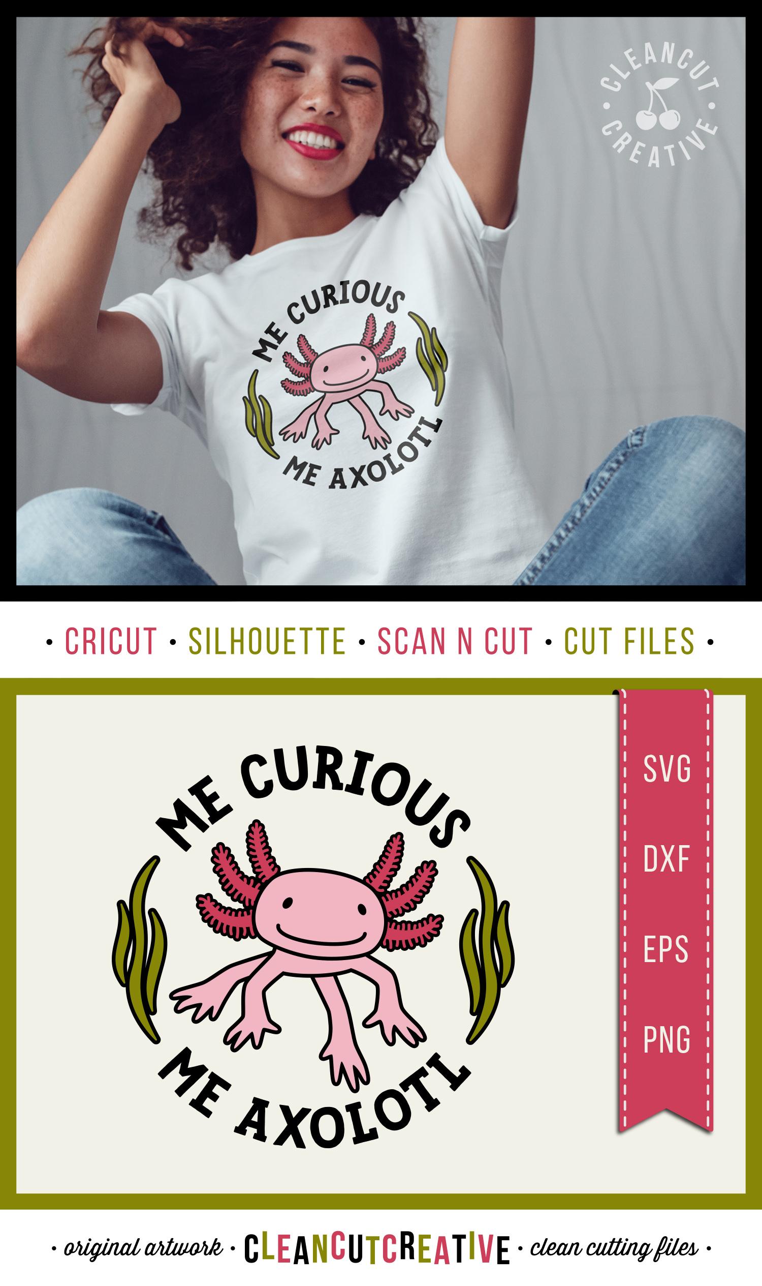 Me Curious - Me Axolotl svg funny cute animal t-shirt design example image 5