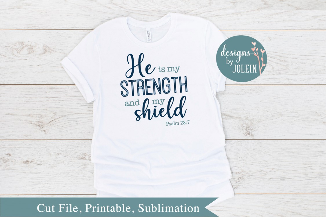 He is my strength SVG, png, eps, sublimation, printable example image 1