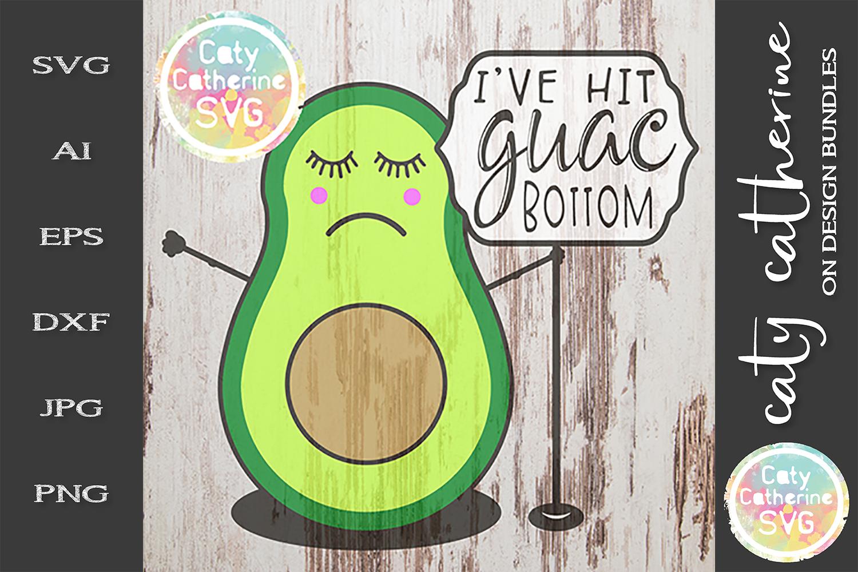 I've Hit Guac Bottom Avocado Guacamole Rock Bottom SVG example image 1