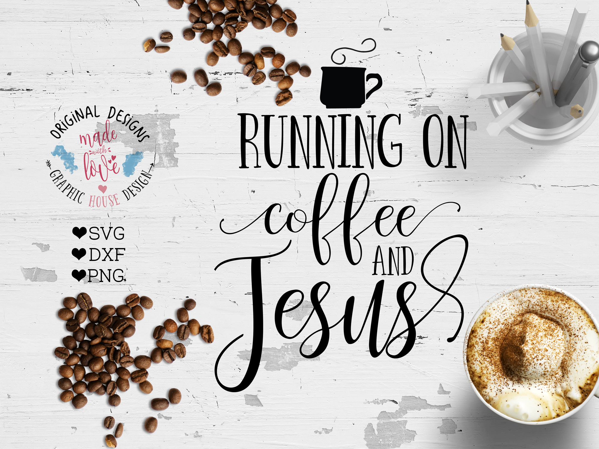Running on Coffee and Jesus Cutting File (SVG, DXF, PNG) example image 1