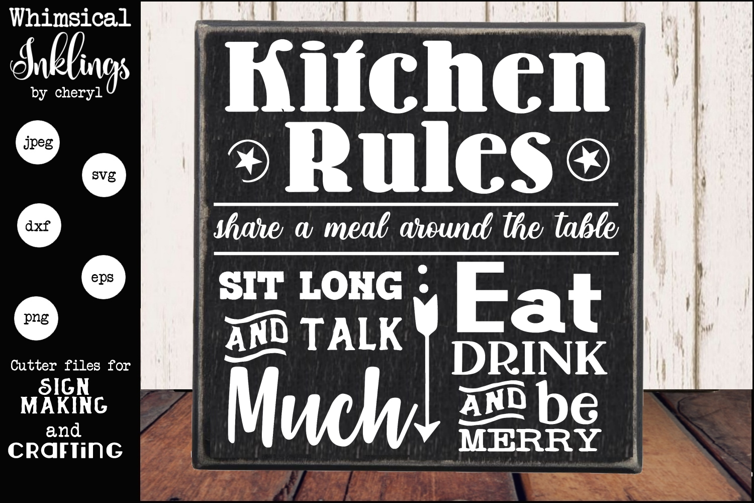 Sit Long Talk Much Kitchen Sign SVG example image 1