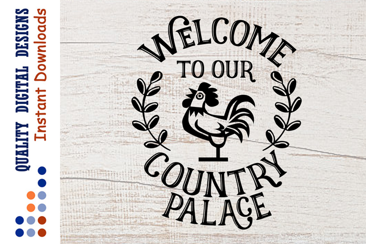 Welcome To Our Country Palace sign clipart example image 1