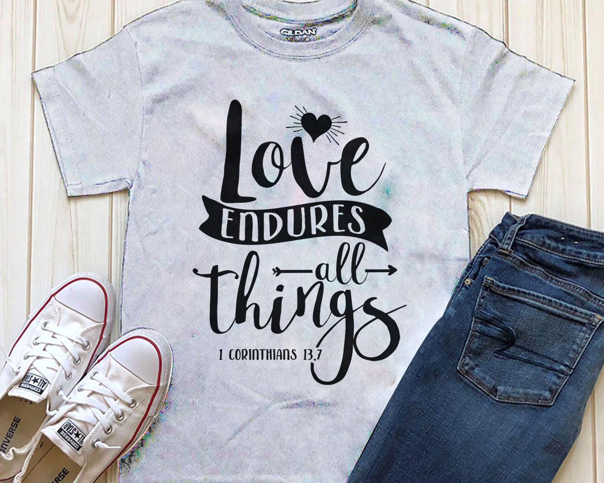 Love endures all things Printable example image 1