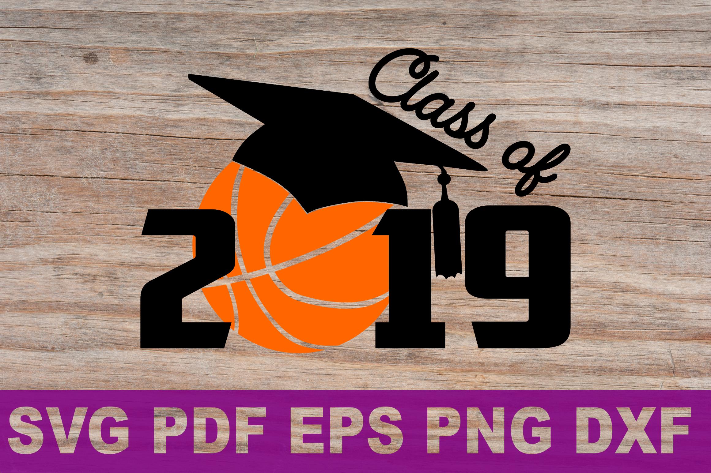 SVG Basketball Senior gift shirt printable Class of 2019 Svg example image 2