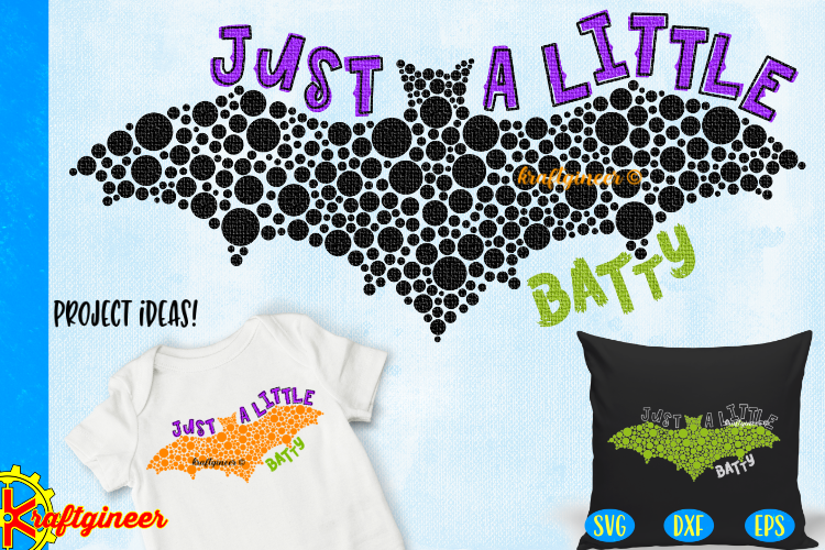 Halloween SVG - Just a Little Batty CUT FILE, DXF, EPS example image 1