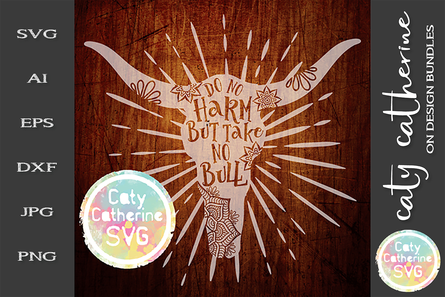 Do No Harm But Take No Bull SVG Cut File example image 1