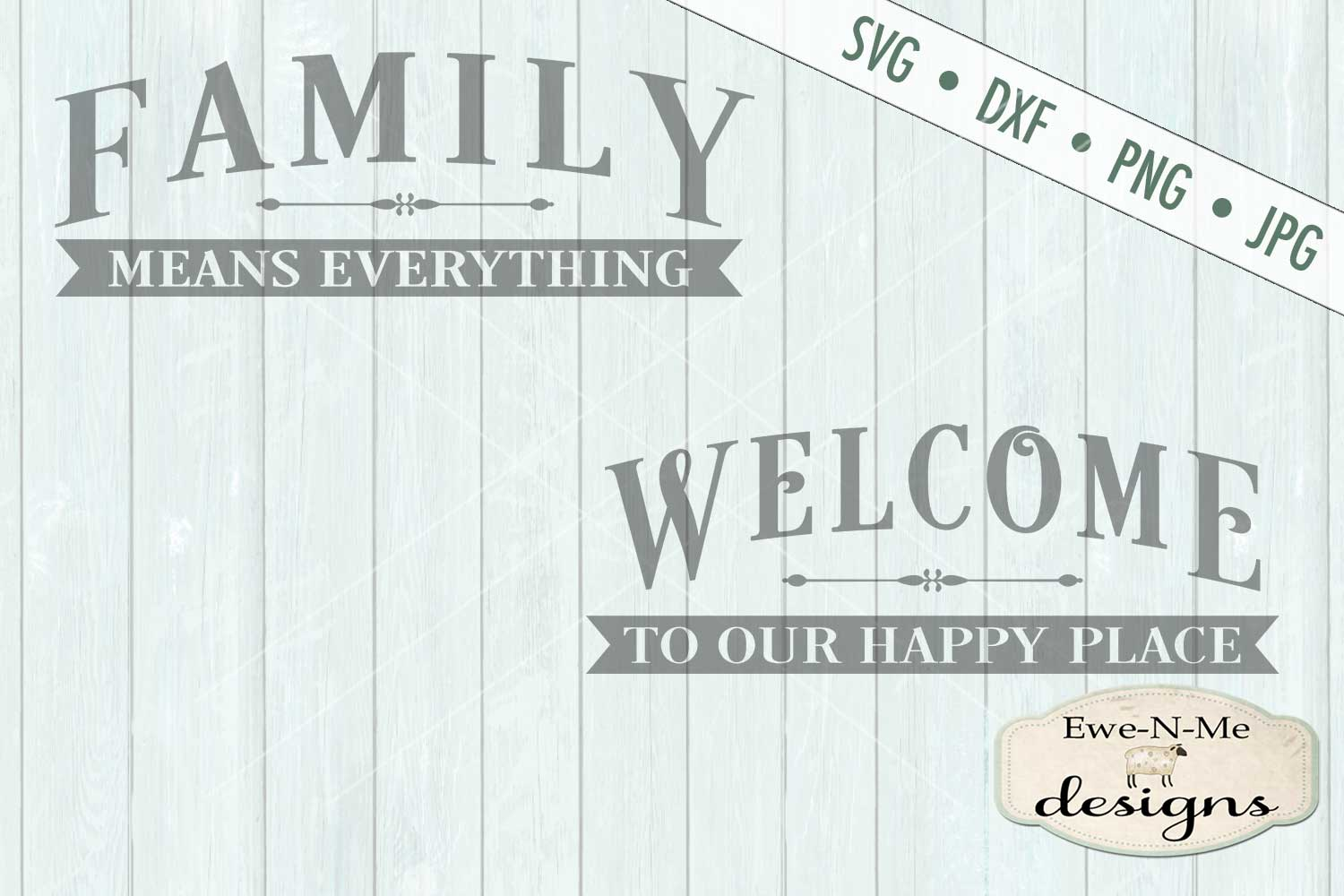 Family Means Everything - Welcome to our Happy Place SVG DXF example image 2