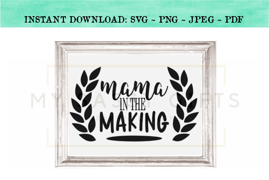Mama In The Making For New Mom Baby Announcement SVG example image 2