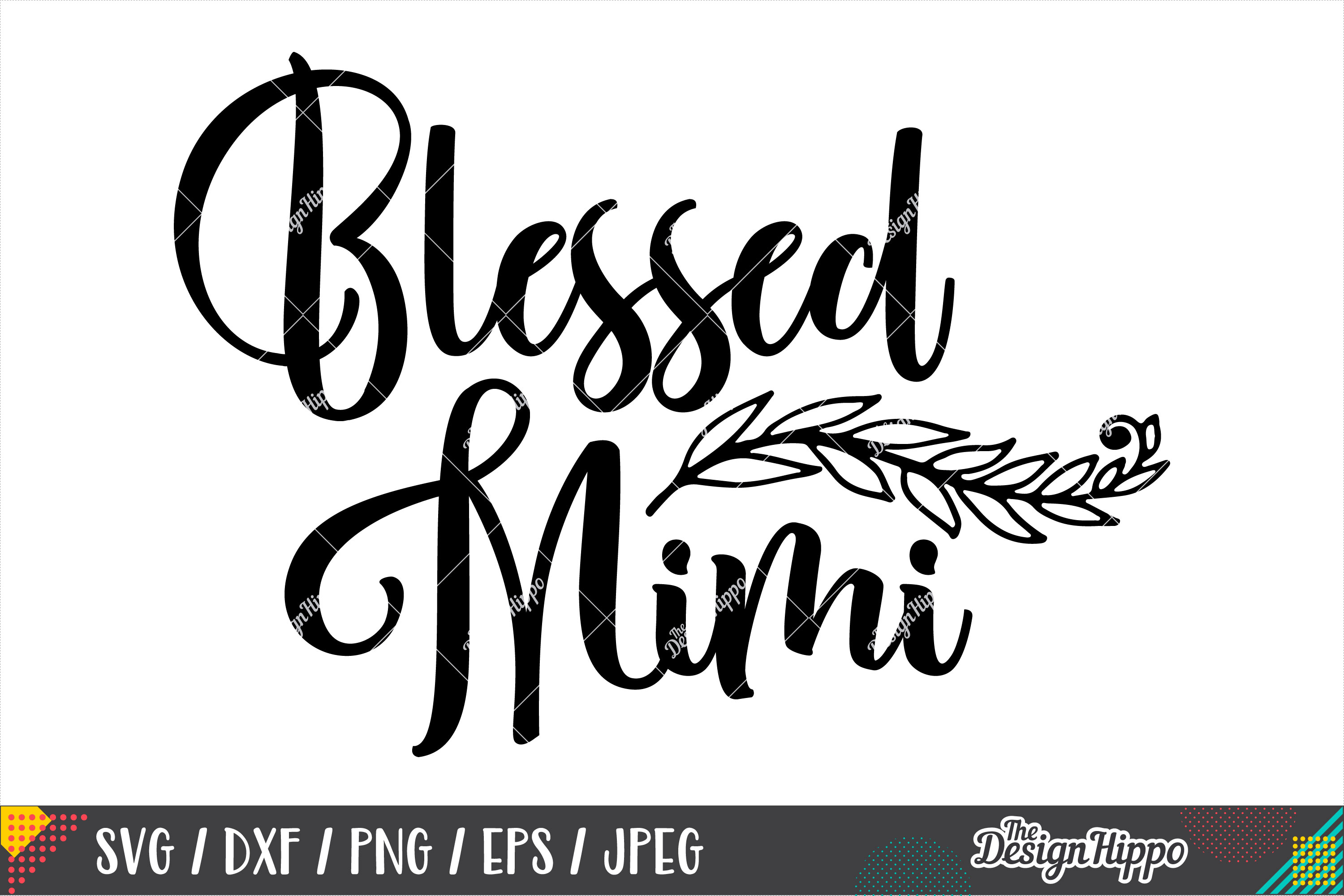Blessed Mimi SVG PNG DXF EPS Cricut Cutting Files example image 1