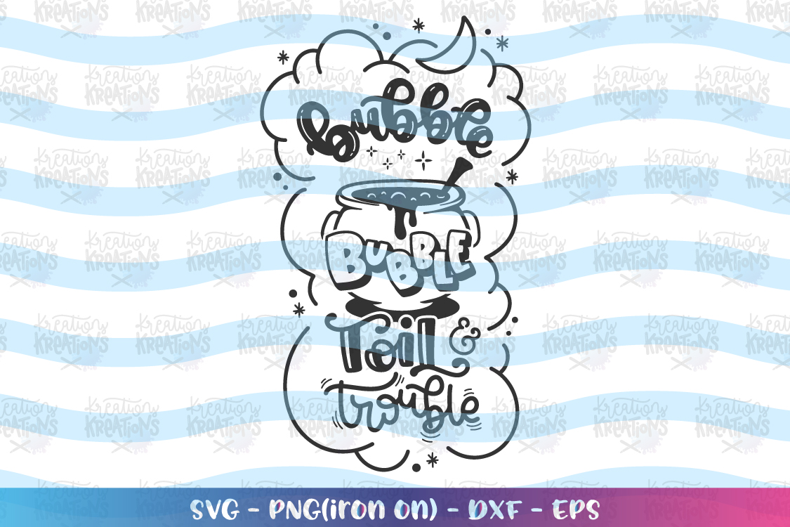 Bubble Bubble Toil and Trouble svg Halloween quote svg example image 2
