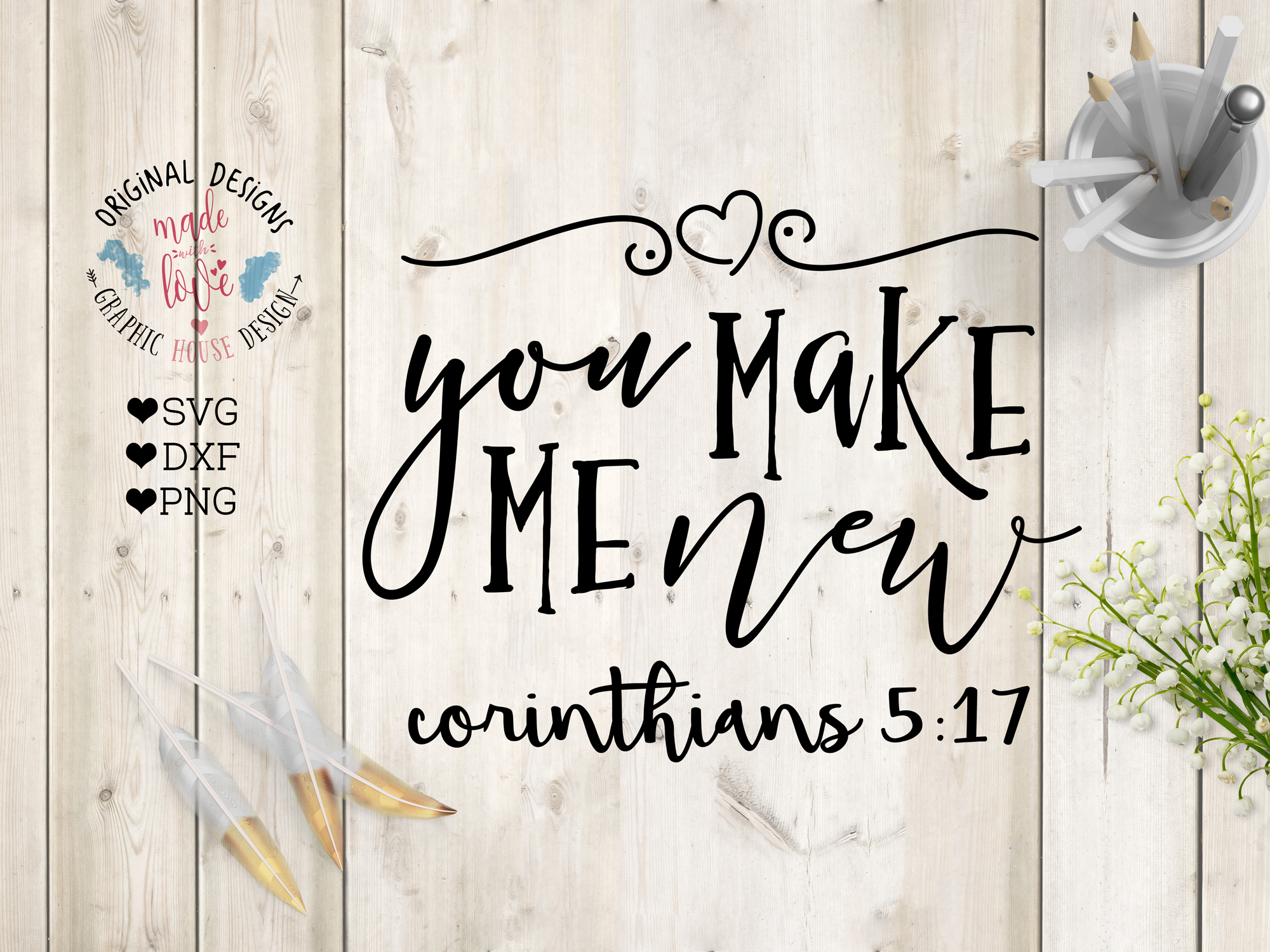 You Make Me New Cutting File (SVG, DXF, PNG) example image 1