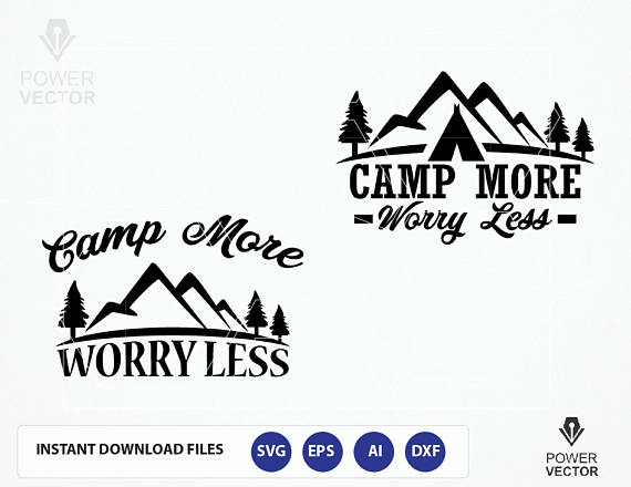Camp More Worry Less Svg File. Adventure T shirt, Tote Bag Cut Files svg, dxf, png, eps for cameo, cricut example image 2