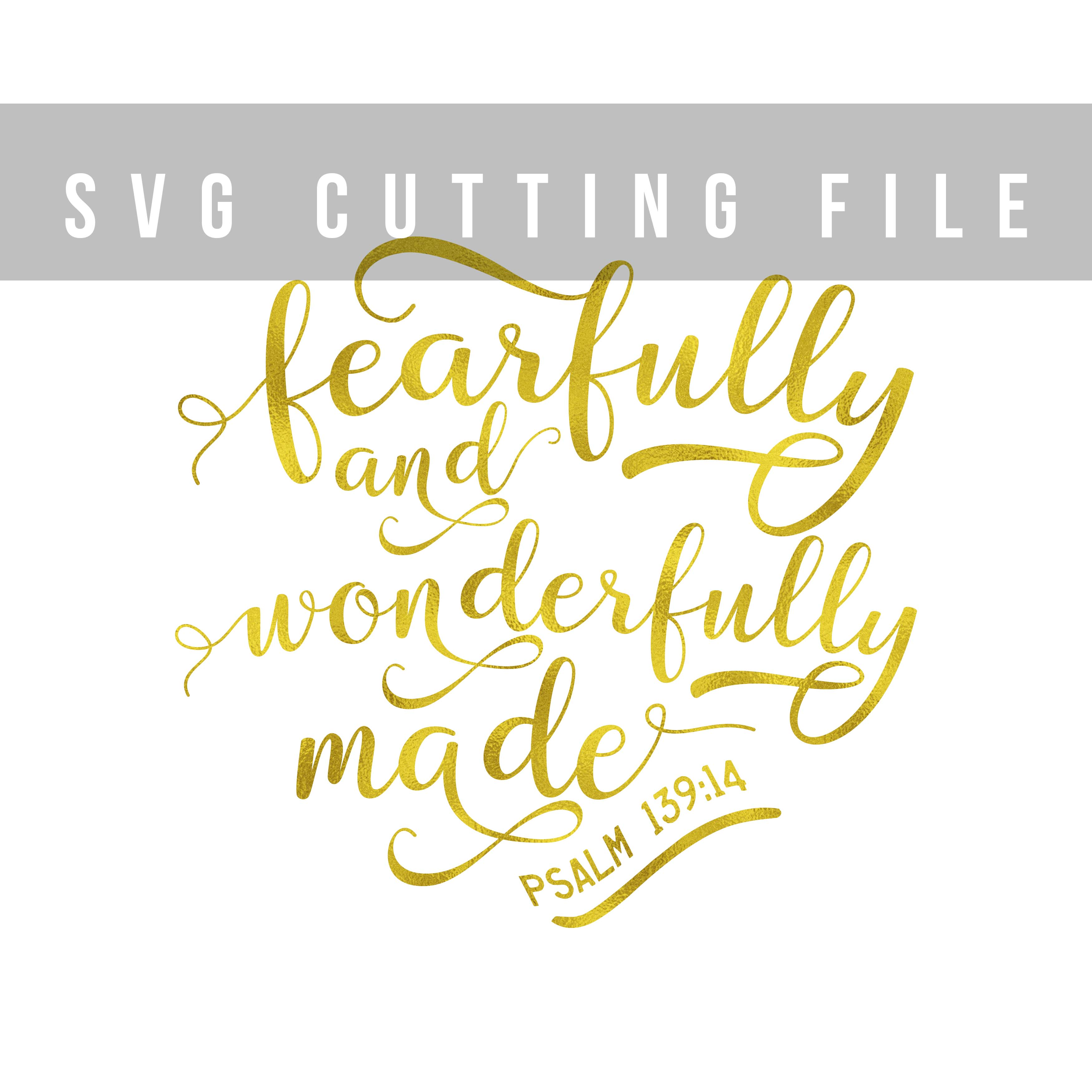 Fearfully and wonderfully made SVG PNG EPS DXF Bible verse SVG Psalm 139:14 example image 2