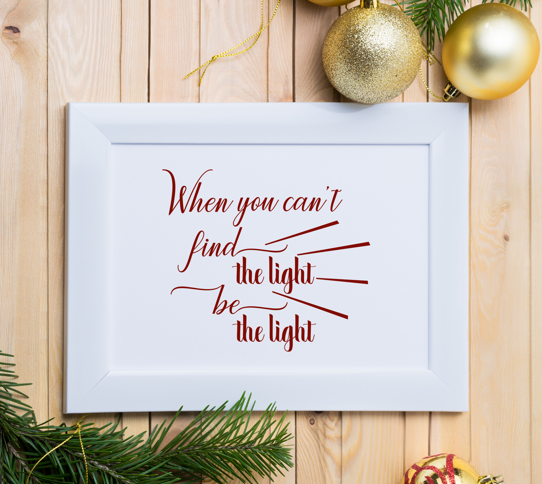 Find the light, be the light, A Motivational SVG Cut File example image 5