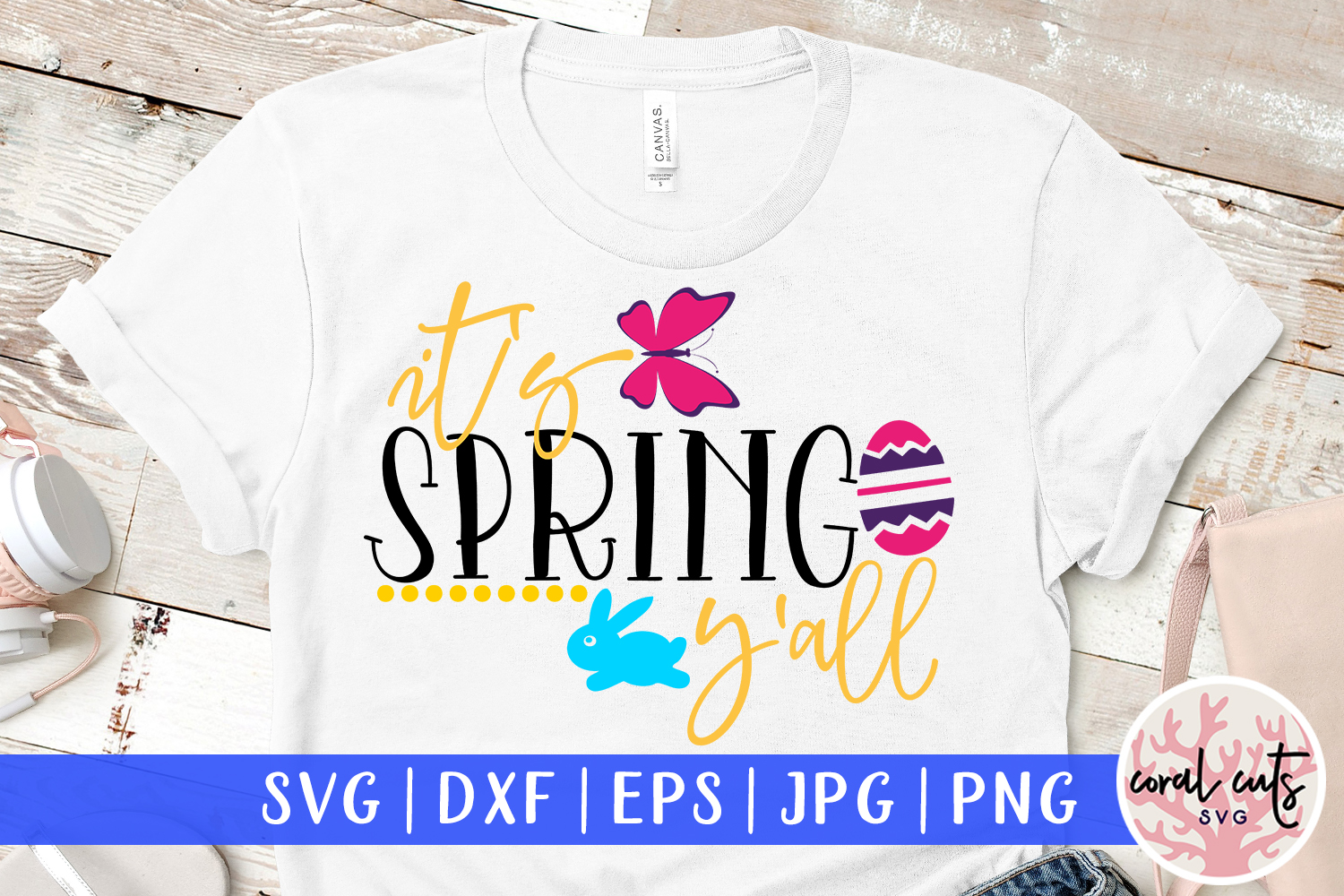 It's spring y'all - Easter SVG EPS DXF PNG Cutting File example image 1