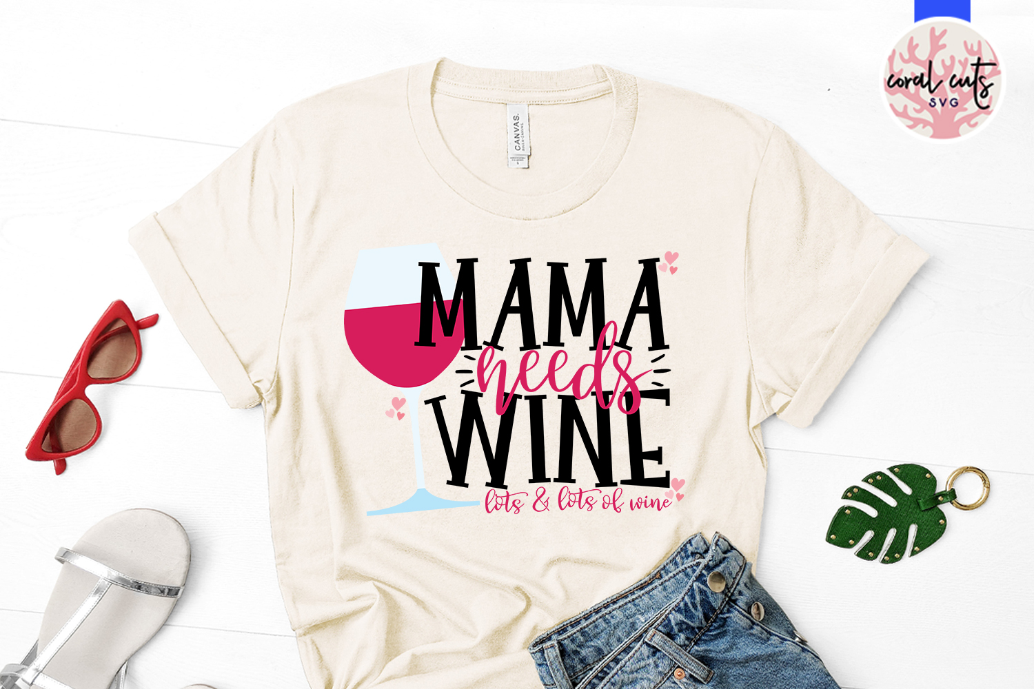 Mama needs wine lots and lots of wine - Mother SVG EPS DXF example image 2