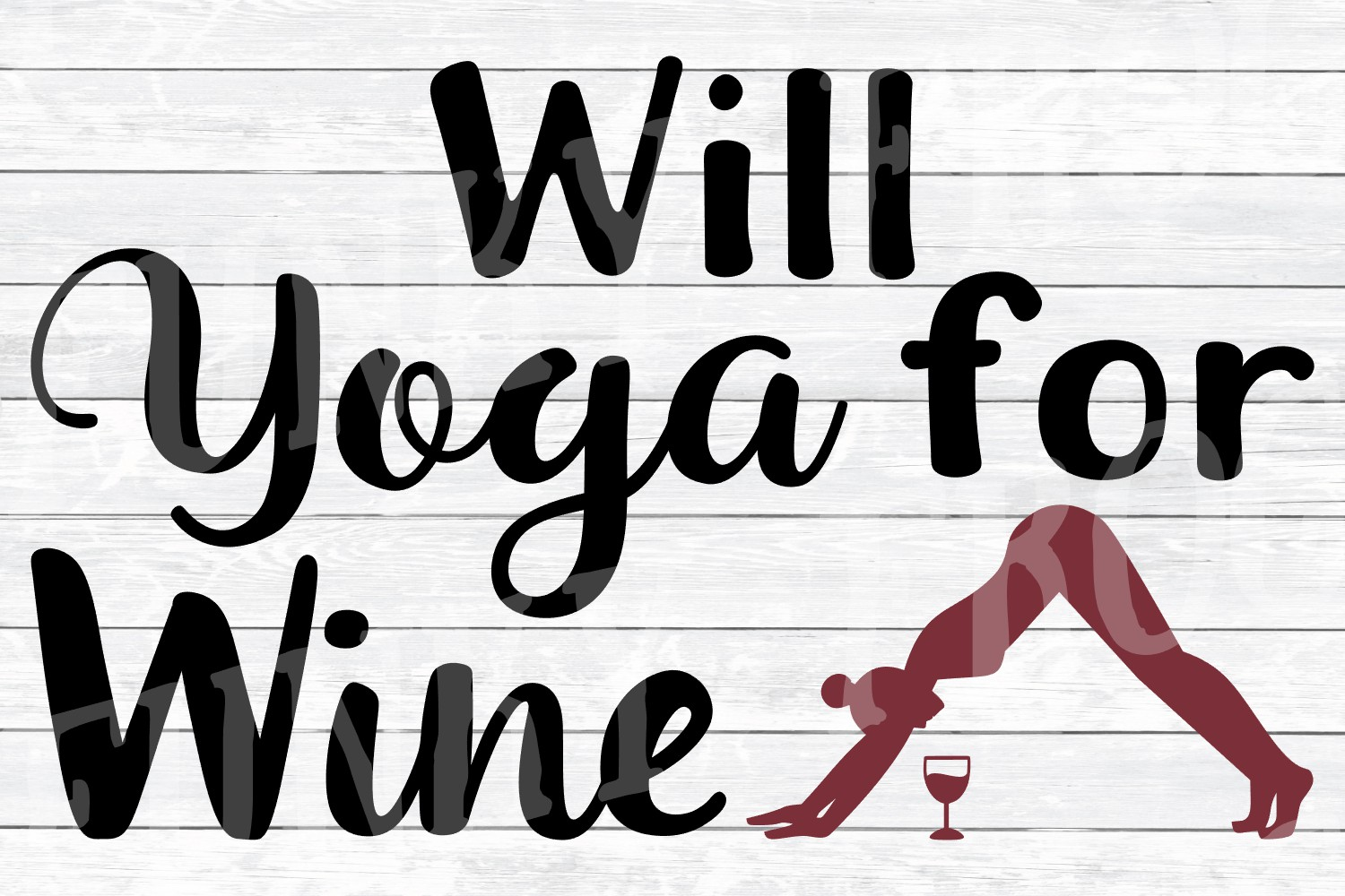 Will Yoga for Wine - SVG Cut File for Crafters example image 3